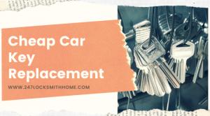 Cheap Car Key Replacement