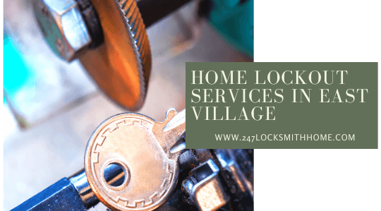 Home Lockout Services in East Village